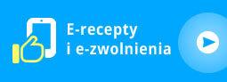 E-recepty i e-zwolnienia